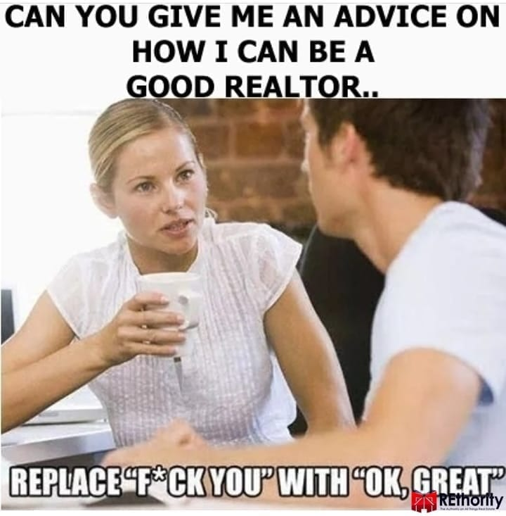 Another property investing meme about being a good realtor and disregarding the client's difficulties