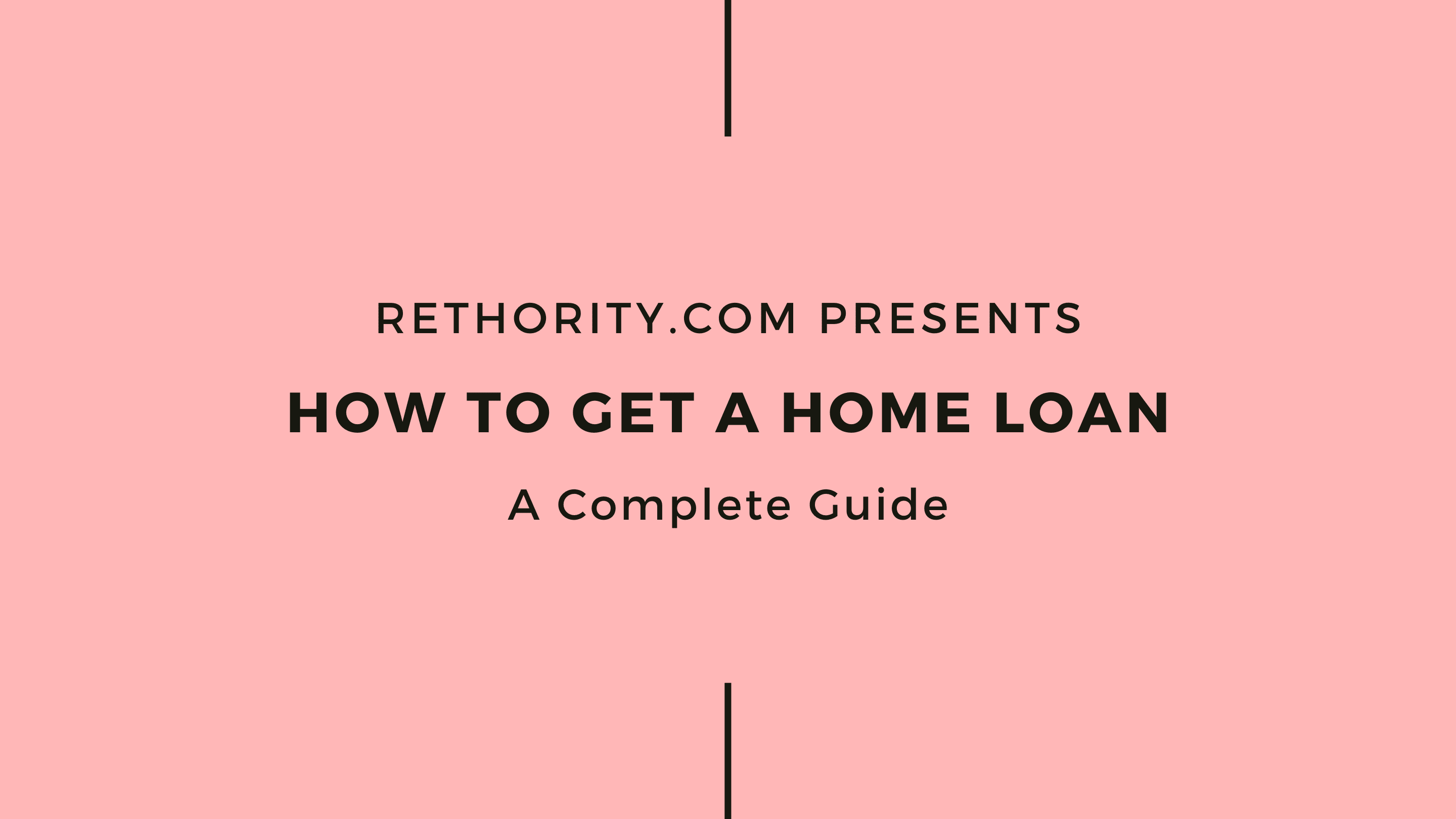 How to Get a Home Loan graphic against salmon background