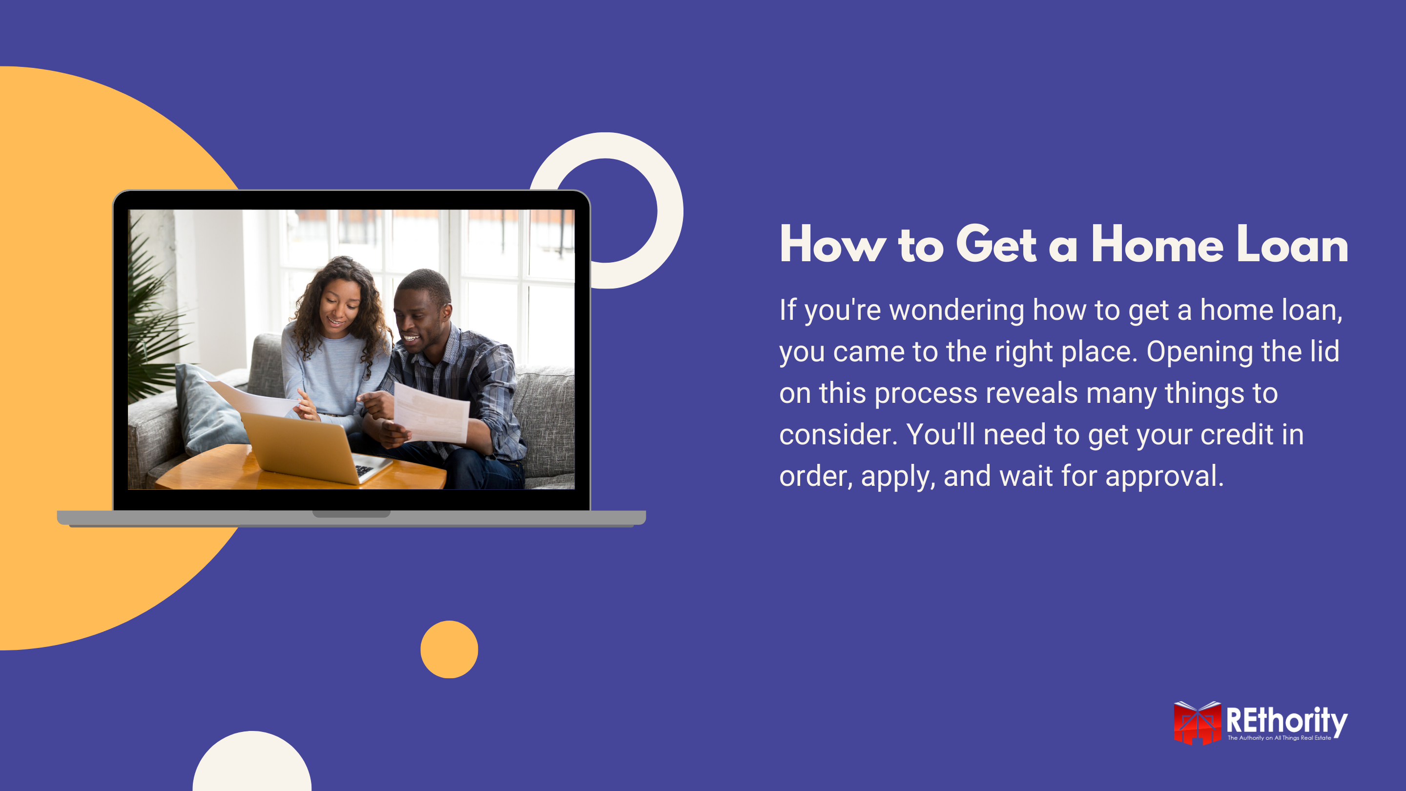 How to Get a Home Loan graphic featuring two buyers looking at documents and a brief explanation about the article contents