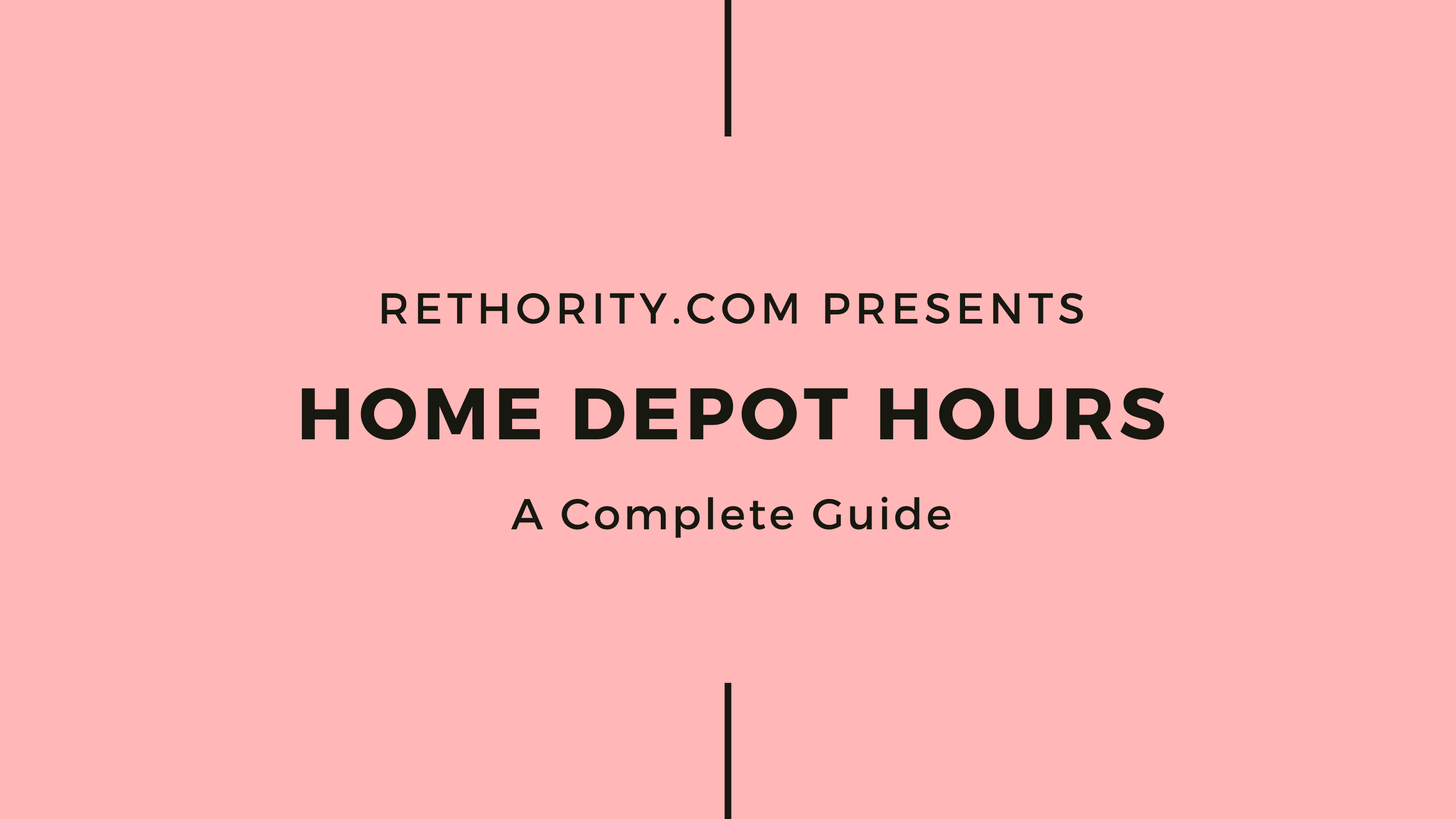 Home Depot Hours graphic against salmon background as the featured image for a piece on the topic