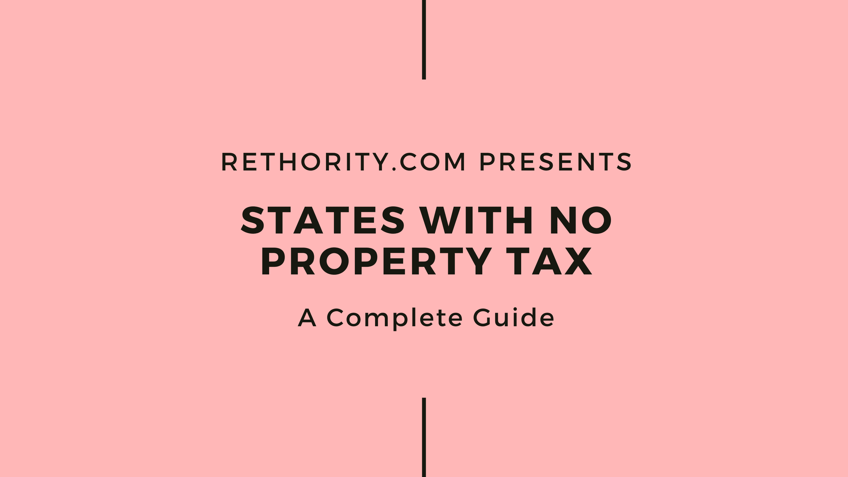 States With No Property Tax against salmon background as the featured image for a piece on the topic