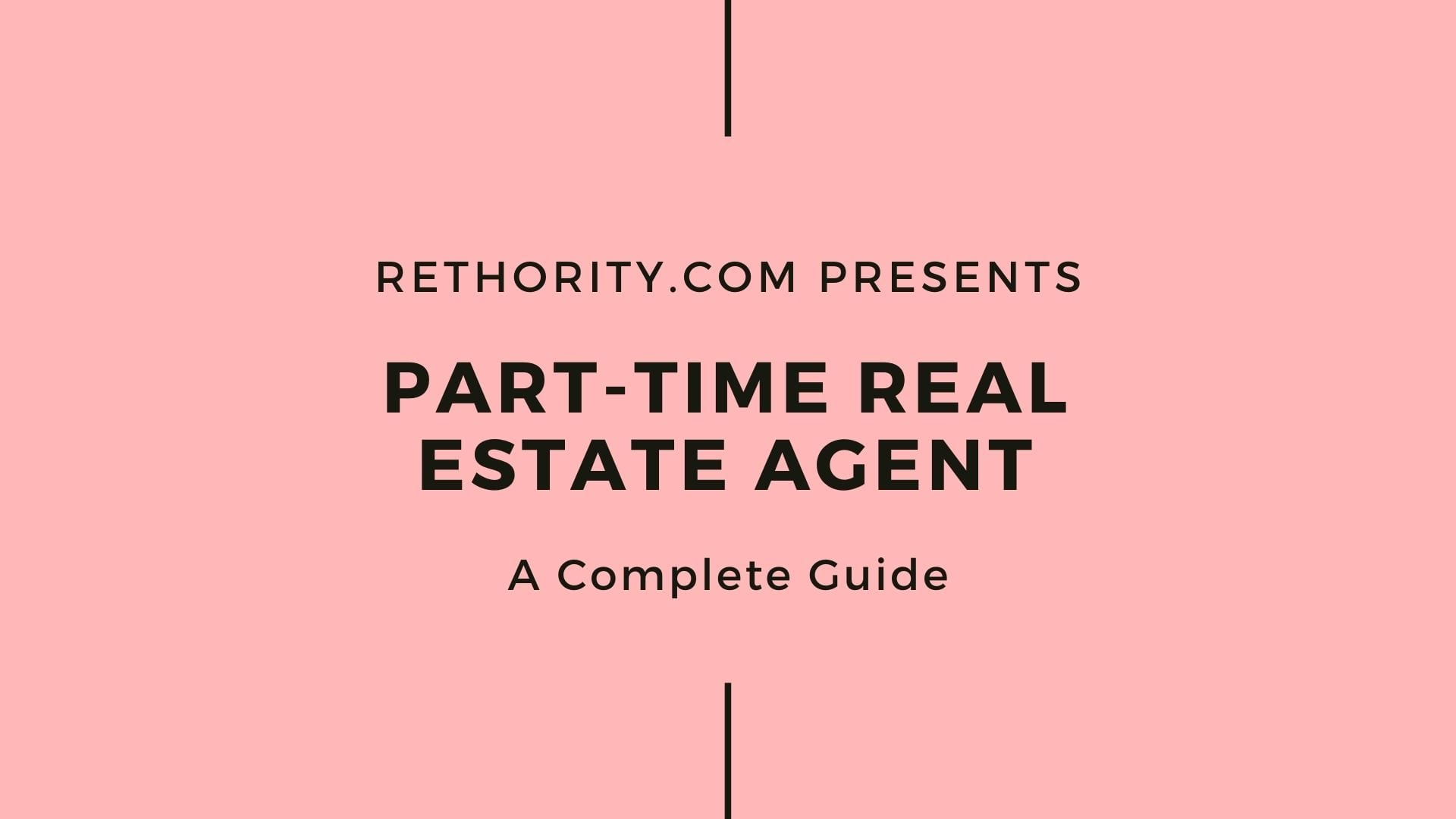 Part-Time Real Estate Agent graphic against salmon background