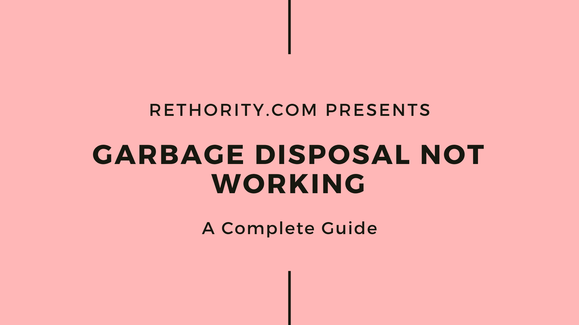 Garbage Disposal Not Working